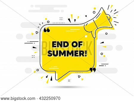 End Of Summer Sale. Alert Megaphone Chat Bubble Banner. Special Offer Price Sign. Advertising Discou