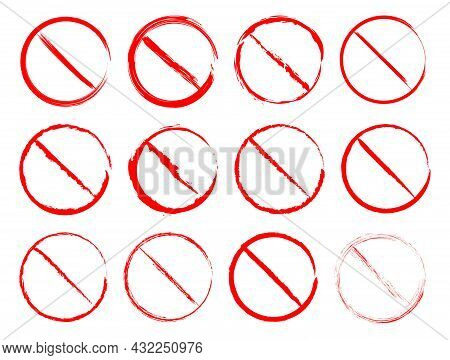 Prohibition Symbol In Grunge Style. Not Allowed Sign Set. Crossed Red Circle - Forbidden Icon. Vecto