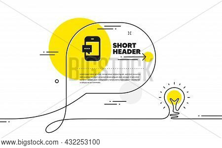 Smartphone Message Icon. Continuous Line Idea Chat Bubble Banner. Cellphone Or Phone Messenger Sign.