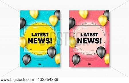 Latest News Text. Flyer Posters With Realistic Balloons Cover. Media Newspaper Sign. Daily Informati