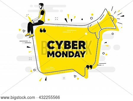 Cyber Monday Sale Text. Alert Megaphone Chat Banner With User. Special Offer Price Sign. Advertising