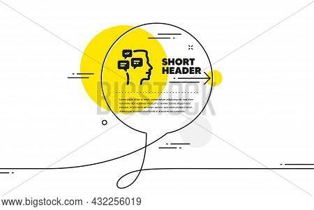 Chat Messages Icon. Continuous Line Chat Bubble Banner. Conversation Sign. Communication Speech Bubb