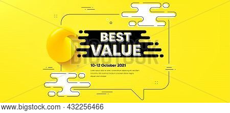 Best Value Text. Quote Chat Bubble Background. Special Offer Sale Sign. Advertising Discounts Symbol