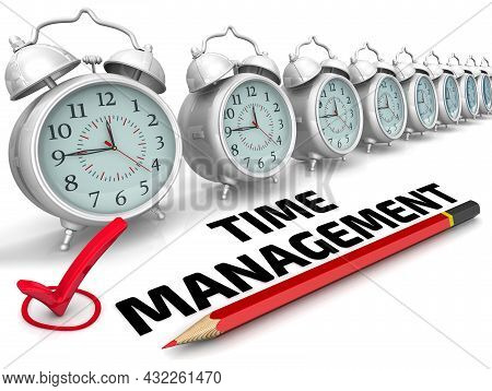 Time Management. The Check Mark. Alarm Clocks In A Row On A White Surface, Red Check Mark, Pencil An