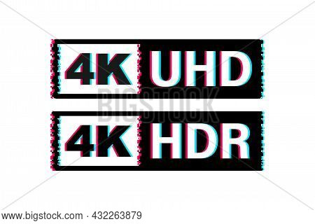 4k Ultra Hd Label. High Technology. Glitch Icon. Led Television Display. Vector Illustration.