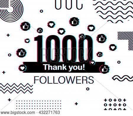 Thank You 1000 Followers Numbers. Glitch Style Banner. Congratulating Multicolored Thanks Image For