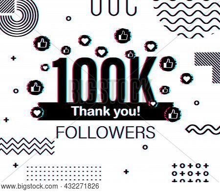 Thank You 100 000 Followers Numbers. Glitch Style Banner. Congratulating Multicolored Thanks Image F