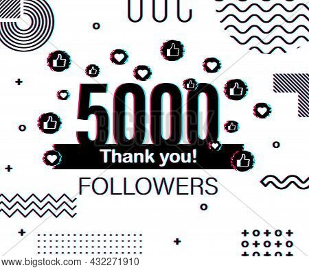Thank You 5000 Followers Numbers. Glitch Style Banner. Congratulating Multicolored Thanks Image For