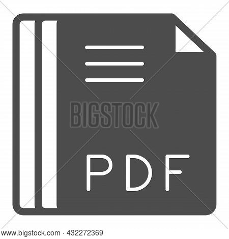 Paper Sheets, Pdf File Solid Icon, Documents Concept, Portable Document Format Vector Sign On White