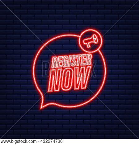 Megaphone Label With Register Now. Neon Icon. Web Design. Vector Stock Illustration.