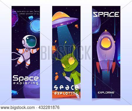 Space Exploring Cartoon Vertical Banners, Cute Friendly Alien, Ufo Saucer, Astronaut, Planets, Rocke