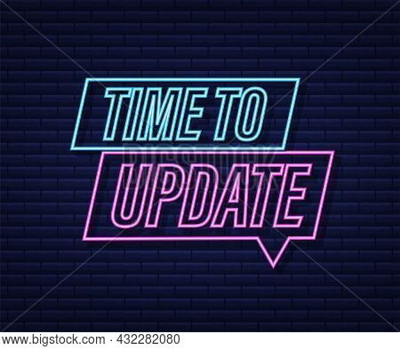 System Software Update Or Upgrade. Banner New Update. Time To Update. Neon Icon. Vector Illustration