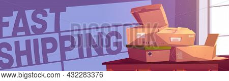 Fast Shipping Cartoon Banner, Pile Of Cardboard Boxes Lying On Post Office Table. Parcel Delivery Se