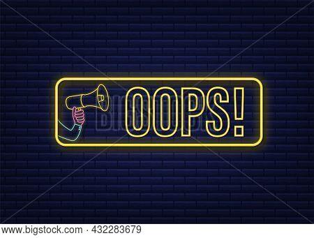 Hand Holding Megaphone With Oops. Megaphone Banner. Web Design. Vector Stock Illustration.