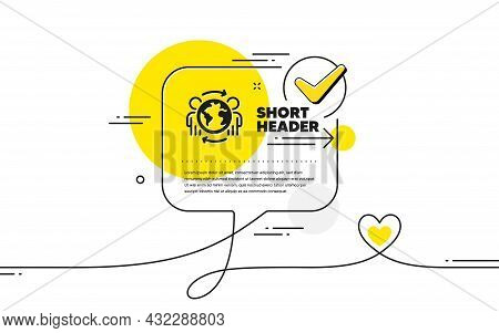 Global Business Icon. Continuous Line Check Mark Chat Bubble. International Outsourcing Sign. Intern