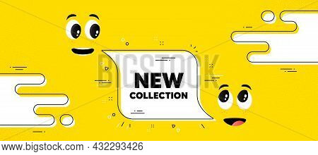 New Collection Text. Cartoon Face Chat Bubble Background. New Fashion Arrival Sign. Advertising Offe