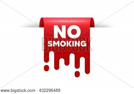 No Smoking Banner. Red Ribbon Tag Banner. Stop Smoke Sign. Smoking Ban Symbol. Now Open Sticker Ribb