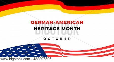 German American Heritage Month. Vector Web Banner, Background, Poster, Card For Social Media, Networ