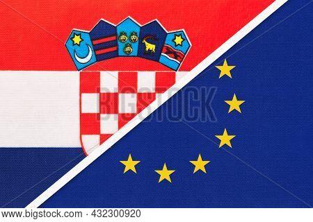 Croatia And European Union, Symbol Of Country. Croatian Vs Eu National Flags.