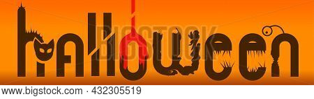 Halloween Banner With Spooky Letters Vector Illustration. Letters Look Like Quirky Creepy Creatures