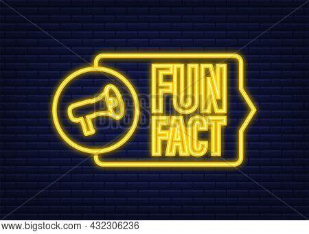 Fun Fact Neon Icon. Vector Stock Illustration.