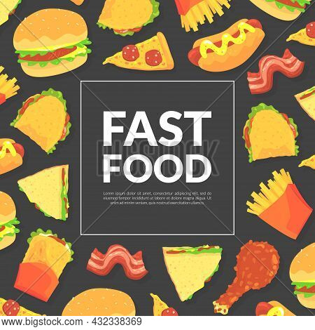 Fast Food Design With Appetizing Hamburger, Sandwich And Pizza Slice Vector Template