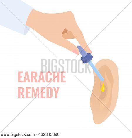 Having Earache Remedy Drops In The Ear
