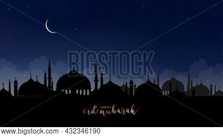 Eid Mubarak Card With Silhouette Dome Mosques At Dark Night With Crescent Moon, Star, Blue Sky,vecto