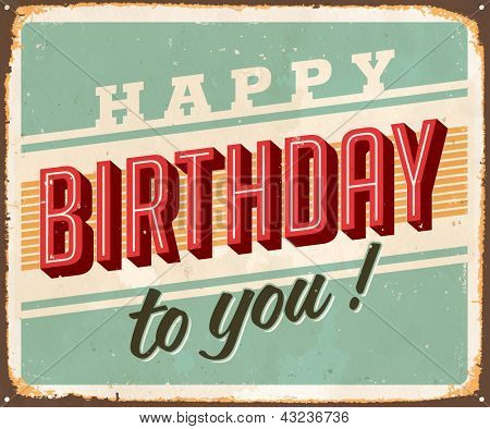 Vintage Birthday Metal Sign - Vector EPS10. Grunge and rust effects can be easily removed for a brand new, clean sign.