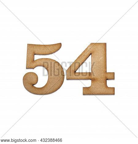 Number Fifty-four, 54 - Piece Of Wood Isolated On White Background