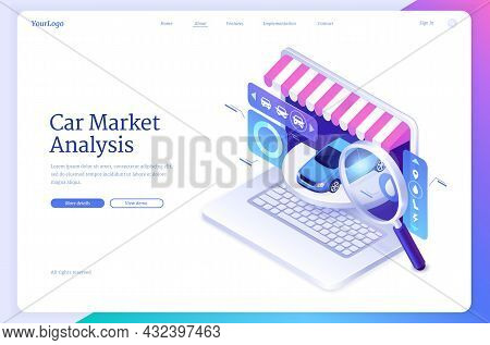 Car Market Analysis Isometric Landing Page. Modern Automobile At Laptop Screen With Vehicle Options,