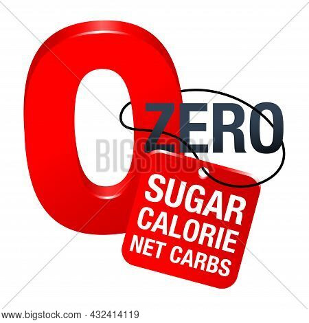 Zero Sugar, Calorie And Net Carbs 3d Sign For Diabetic Food Labeling. Isolated Vector Icon As 0 Numb