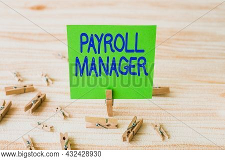 Inspiration Showing Sign Payroll Manager. Business Overview Maintains Payroll Information By Designi