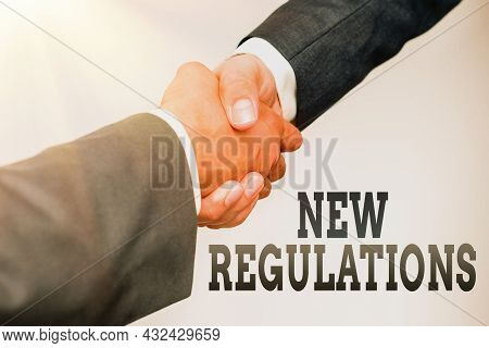 Conceptual Display New Regulations. Concept Meaning Rules Made By A Government Or Authority In Order