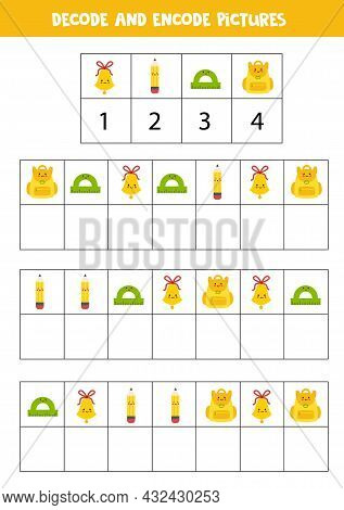 Decode And Encode Pictures. Logical Game With Cute School Supplies.