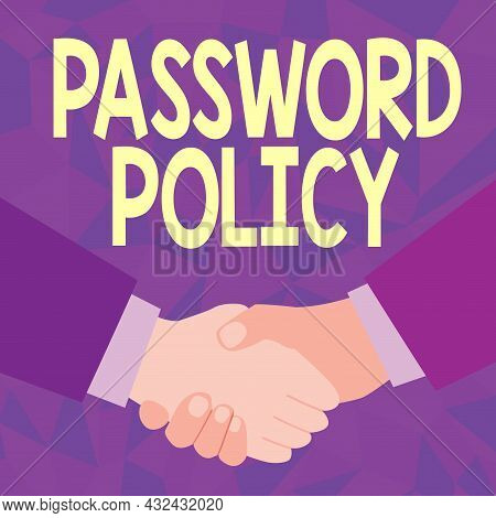 Conceptual Display Password Policy. Internet Concept First Line Of Protection Against Any Unauthoriz