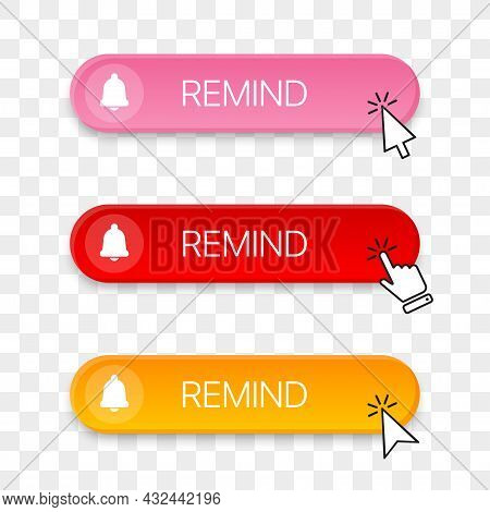 Remind Button Icon Collection With Different Clicking Hand Cursor