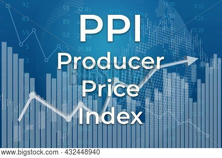 Financial Term Ppi (producer Price Index) On Blue Finance Background From Graphs, Charts, Columns, C