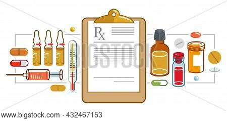 Prescription Of Medicine Concept, Different Drugs And Meds Vector Flat Style Illustration Isolated O