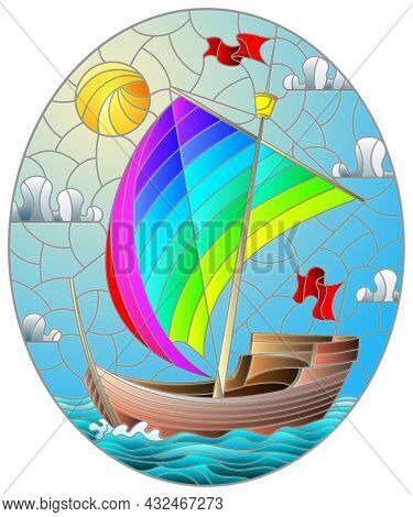 Illustration In Stained Glass Style With An Old Ship Sailing With Rainbow Sails Against The Sea,  Ov