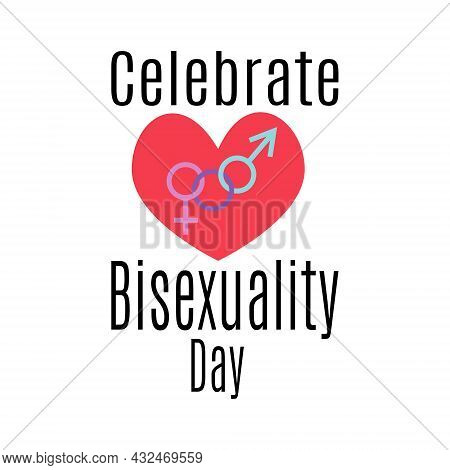 Celebrate Bisexuality Day, Idea For Poster, Banner Or Holiday Card, Heart And Symbols Vector Illustr