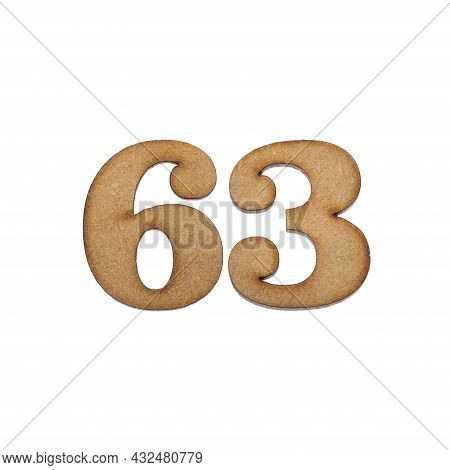 Number 63 In Wood, Isolated On White Background