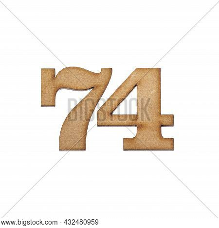 Number Seventy-four, 74 - Piece Of Wood Isolated On White Background
