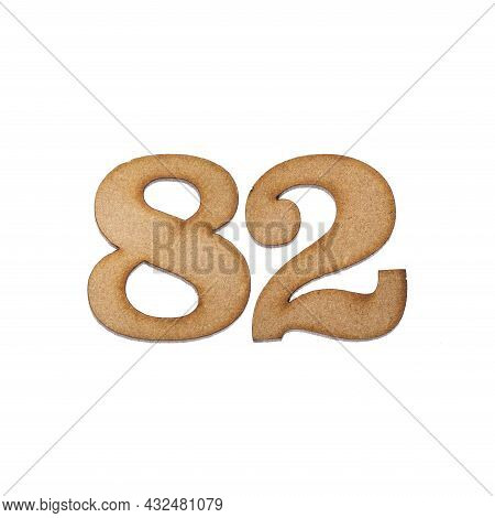 Number 82 In Wood, Isolated On White Background