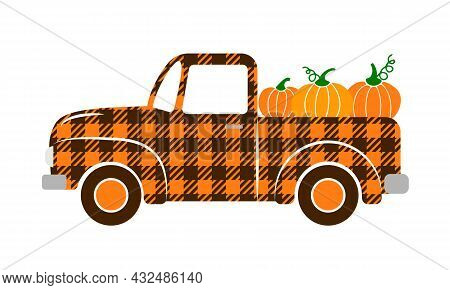 Fall Retro Truck With Pumpkins. Autumn Buffalo Plaid Pickup. Vector Template For Thanksgiving Card,