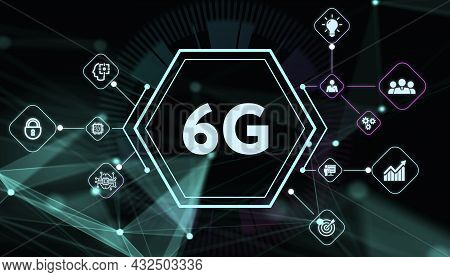 The Concept Of 6g Network, High-speed Mobile Internet, New Generation Networks. Business, Modern Tec