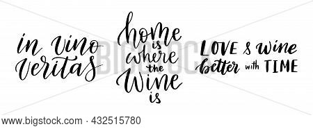 Wine Vector Quote Set. Positive Funny Sayings For Poster In Cafe And Bar, T Shirt Design. Kitchen Fu
