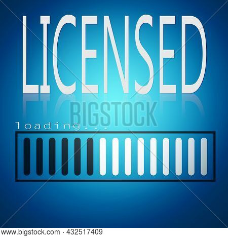 Licensed Word With Blue Loading Bar, 3d Rendering
