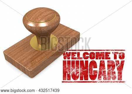 Red Rubber Stamp With Welcome To Hungary Image With Hi-res Rendered Artwork That Could Be Used For A