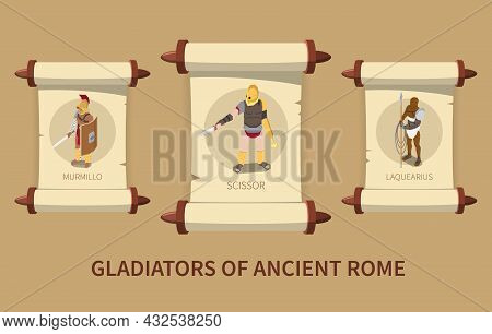 Roman Gladiators Isometric Poster With Three Ancient Papyrus Scrolls With Male Characters Using Diff